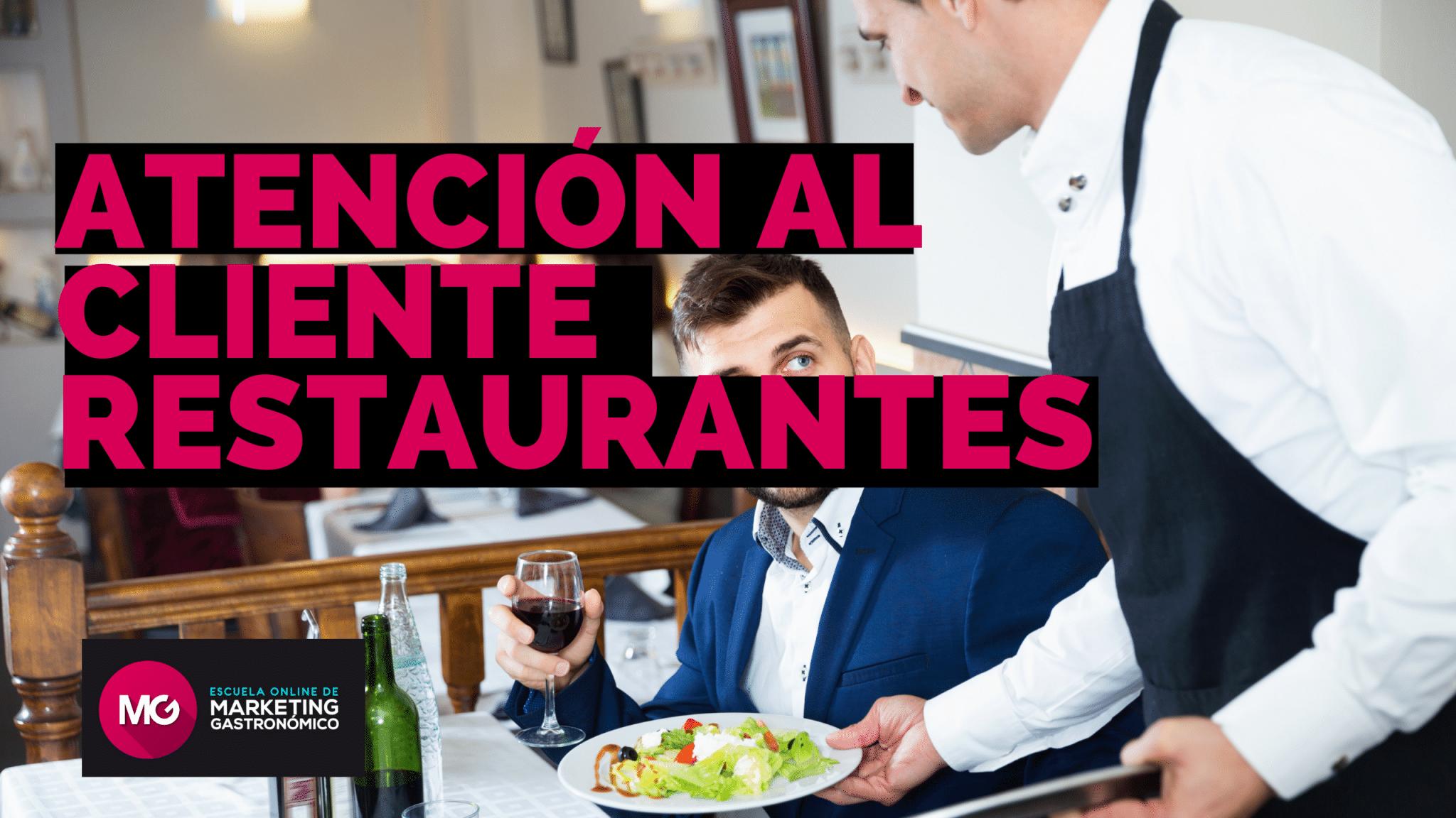 mejorar la atención al cliente en tu restaurante