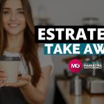 estrategia de Take Away para conseguir más ventas